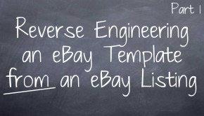 Reverse Engineering an eBay Template from an eBay Listing