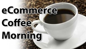 eCommerce Coffee Morning